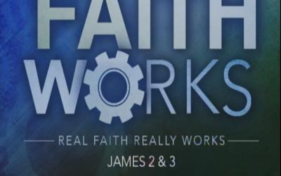 Faith Works | Part 4