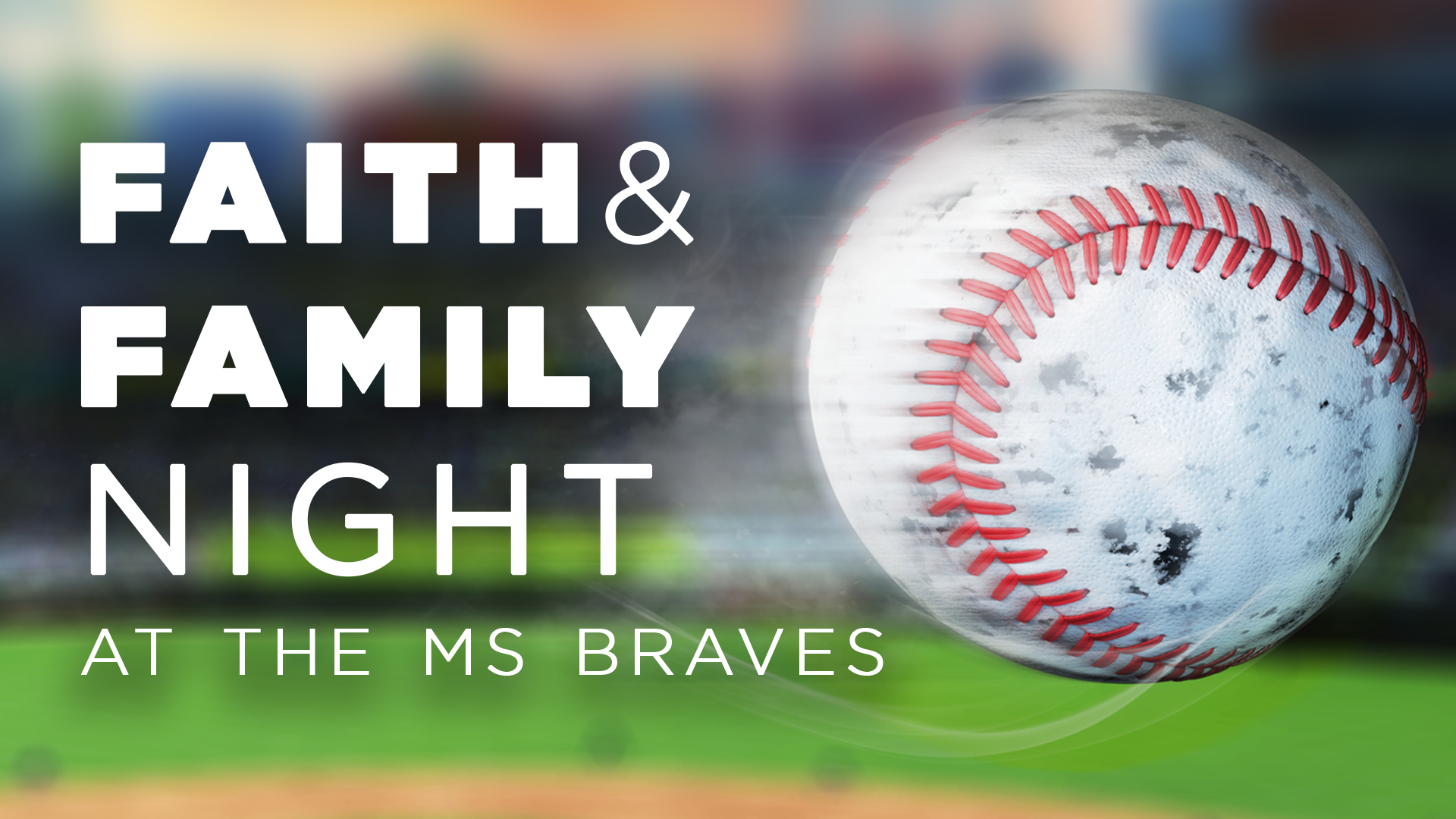 Faith and Family Night with the Braves!
