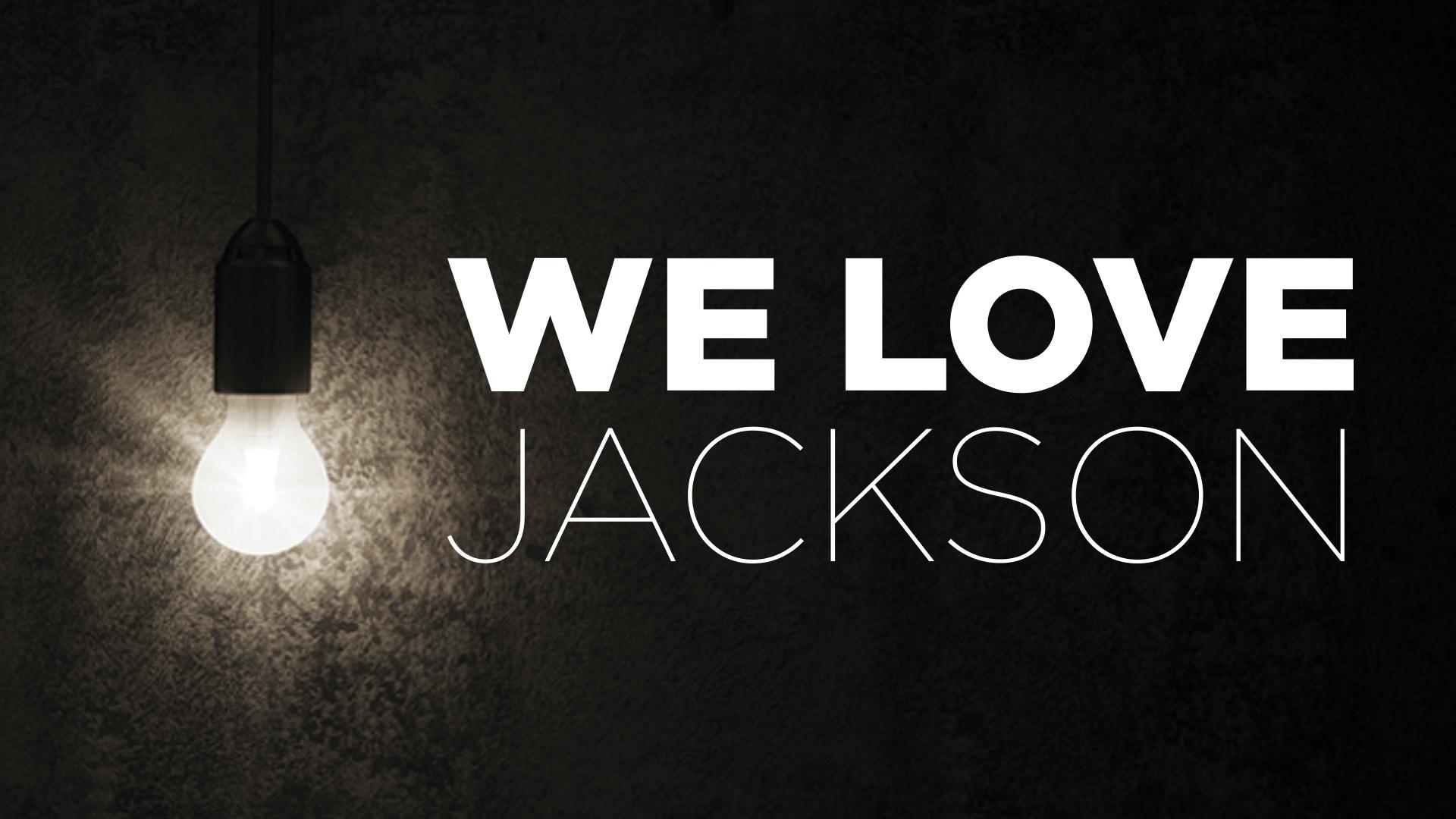 We Love Jackson